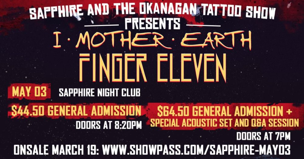 Events sapphire kelowna thurs may 3 i mother earth and finger eleven malvernweather Images